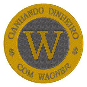 Ganhando Dinheiro Com Wagner