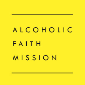 Alcoholic Faith Mission
