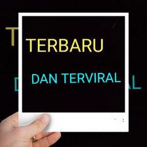 Terbaru dan TerViral
