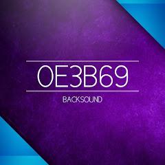 0E3B69 - Backsound