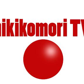 HikikomoriTV [Nissen Boy]