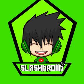 Slashdroiid TM