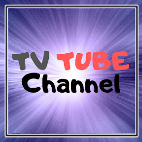 TV TUBE Channel