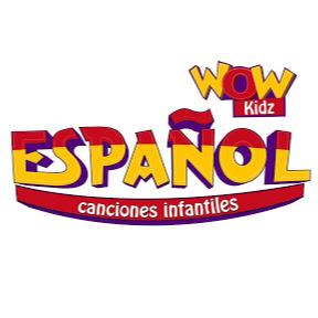 Wow Kidz Español Canciones Infantiles