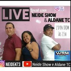 Neide Show e Aldane tc