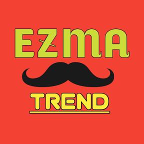 Ezma Trend