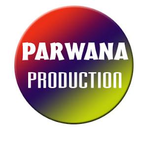 Parwana Production