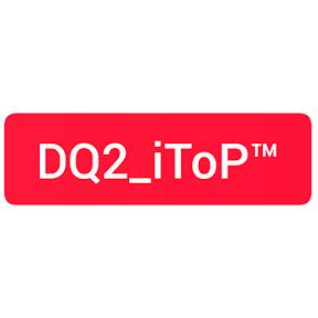 DQ2 iToP