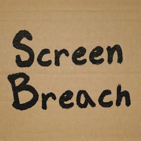 Screen Breach