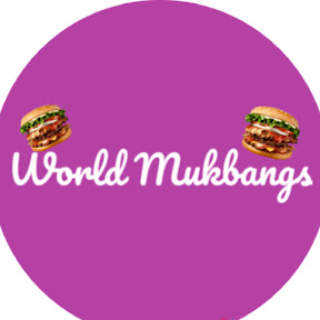 World Mukbangs