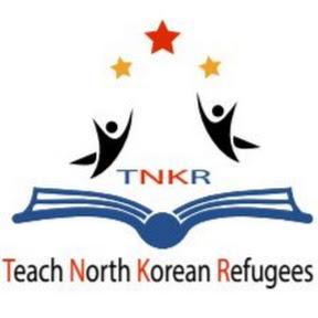 TNKR   Teach North Korean Refugees