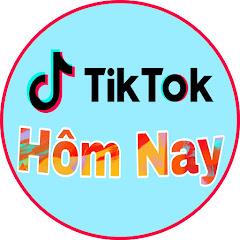 Tik Tok Hôm Nay