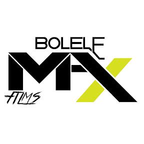 BOLELE MAX FILMS