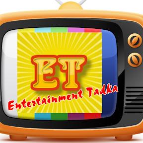 Entertainment Tadka