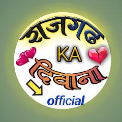 Rajgarh ka deewana & official