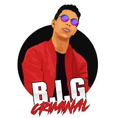 B.I.G Criminal