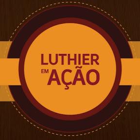 Luthier em Ação