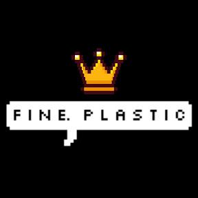FiNE PLASTiC