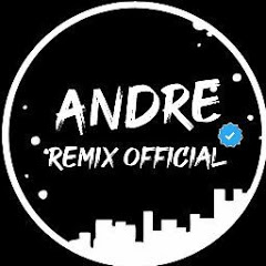 andre remix official