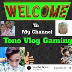 Tono Vlog Gaming
