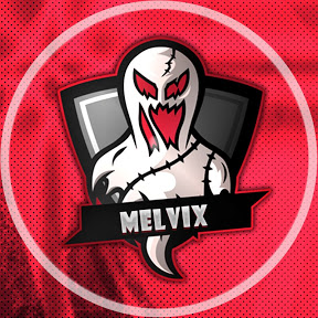- MelVix -