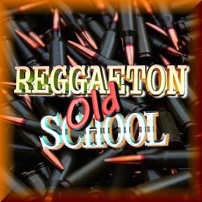 Reggaeton Old School