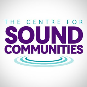 The Centre for Sound Communities