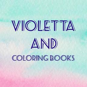 Violetta and coloring books