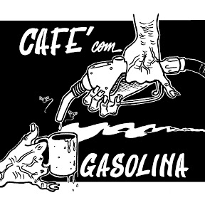 Café Com Gasolina