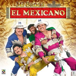 Mi Banda El Mexicano - Topic
