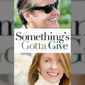 Something's Gotta Give - Topic