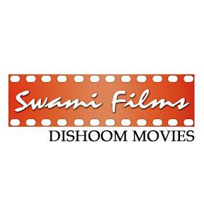Swami Films DISHOOM MOVIES