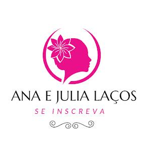 Ana e Julia Laços