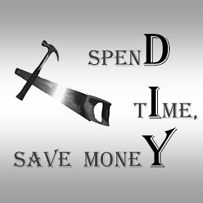 Spend Time, Save Money, DIY