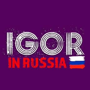 IGOR in Russia