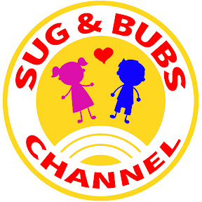 Sug & Bubs Channel