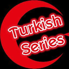 Turkish Series