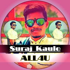 Suraj Kaule - ALL4U