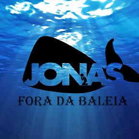 JONAS FORA DA BALEIA