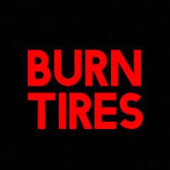 BurnTires