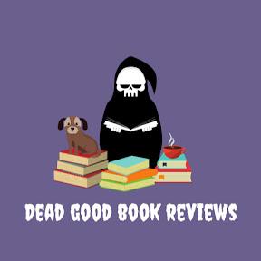 Dead Good Book Reviews