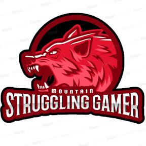 STRUGGLING GAMER