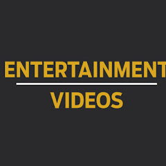 Entertainment Videos