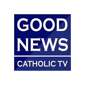 Good News Catholic TV