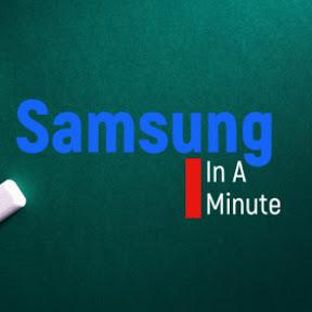 Samsung In A Minute
