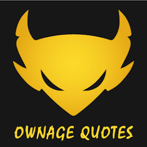 Ownage Quotes