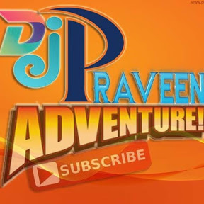 DjPraveen Adventure