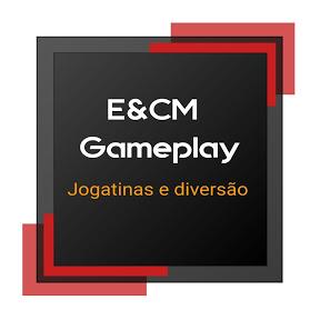 E&CM Gameplay
