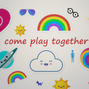 Come and Play Together