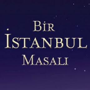 Bir İstanbul Masalı (Resmi YouTube Kanalı)
